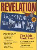Revelation: God's Word for the Biblically Inept