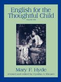 English for the Thoughtful Child - Volume One