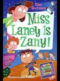 My Weird School Daze #8: Miss Laney Is Zany!