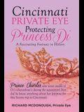 Cincinnati Private Eye Protecting Princess Di