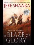A Blaze of Glory: A Novel of the Battle of Shiloh (Random House Large Print)