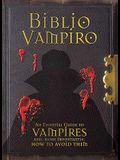 Biblio Vampiro: A Vampire Handbook
