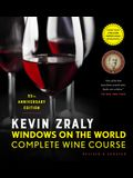 Kevin Zraly Windows on the World Complete Wine Course: Revised & Updated / 35th Edition
