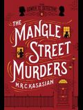 The Mangle Street Murders: The Gower Street Detective: Book 1