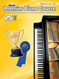Premier Piano Course Performance, Bk 1b: Book & Online Media [With CD]