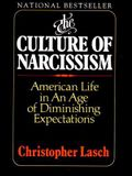 The Culture of Narcissism: American Life in an Age of Diminishing Expectations