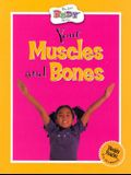 Your Muscles and Bones