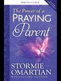 The Power of a Praying(r) Parent
