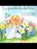 Parábola del lirio, La: Parable of the Lily (Spanish Edition)