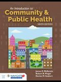 An Introduction to Community & Public Health [With Access Code]