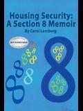Housing Security: A Section 8 Memoir