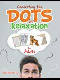 Connecting the Dots for Relaxation for Adults