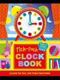 Tick-Tock Clock Book, Volume 1: Learn to Tell the Time Together