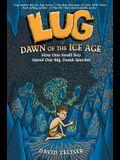 Lug: Dawn of the Ice Age