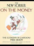 On the Money: The Economy in Cartoons, 1925-2009
