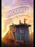 On Track for Treasure (Wanderville)
