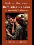 Der Garten des Bösen (Großdruck): 23 unheimliche Erzählungen