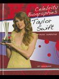 Taylor Swift: Music Superstar