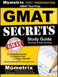 GMAT Test Prep: GMAT Secrets Study Guide: Complete Review, Practice Tests, Video Tutorials for the Graduate Management Admission Test