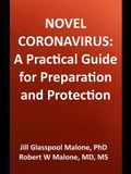 Novel Coronavirus: A Practical Guide for Preparation and Protection