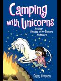 Camping with Unicorns (Phoebe and Her Unicorn Series Book 11), Volume 11: Another Phoebe and Her Unicorn Adventure