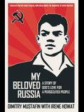 My Beloved Russia: A Story of God's Love for a Persecuted People