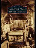 Naugatuck Valley Textile Industry