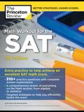 Math Workout for the Sat, 5th Edition: Extra Practice for an Excellent Score