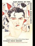 Gay Rebel of the Harlem Renaissance: Selections from the Work of Richard Bruce Nugent