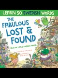 The Fabulous Lost & Found and the little Swedish mouse: Laugh as you learn 50 Swedish words with this fun, heartwarming bilingual English Swedish book