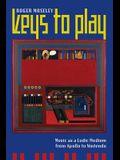 Keys to Play: Music as a Ludic Medium from Apollo to Nintendo