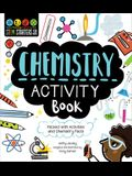 Stem Starters for Kids Chemistry Activity Book: Packed with Activities and Chemistry Facts