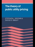 The Theory of Public Utility Pricing