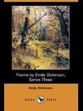 Poems by Emily Dickinson, Series Three (Dodo Press)