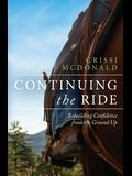 Continuing The Ride: Rebuilding Confidence from the Ground Up