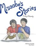 Misaabe's Stories, Volume 7: A Story of Honesty