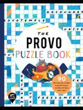 The Provo Puzzle Book: 90 Word Searches, Jumbles, Crossword Puzzles, and More All about Provo, Utah!