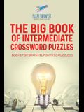 The Big Book of Intermediate Crossword Puzzles - Books for Brain Help (with 50 puzzles!)