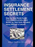 Insurance Settlement Secrets