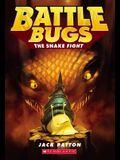 The Snake Fight (Battle Bugs #8), 8