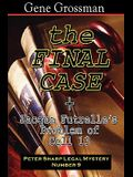 The Final Case: Peter Sharp Legal Mystery #9 + Bonus: Problem In Cell 13