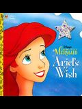 Ariel's Wish (Disney's the Little Mermaid)