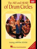 The Art and Heart of Drum Circles [With Guidebook]