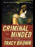 Criminal Minded: A Novel