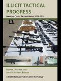 Illicit Tactical Progress: Mexican Cartel Tactical Notes 2013-2020
