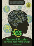 365 Games & Puzzles to Keep Your Mind Sharp