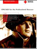 CPR/AED for the Professional Rescuer Participant's Manual