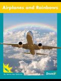 Airplanes and Rainbows