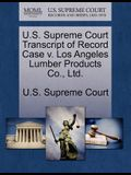U.S. Supreme Court Transcript of Record Case V. Los Angeles Lumber Products Co., Ltd.