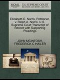 Elizabeth E. Norris, Petitioner, V. Ralph A. Norris. U.S. Supreme Court Transcript of Record with Supporting Pleadings